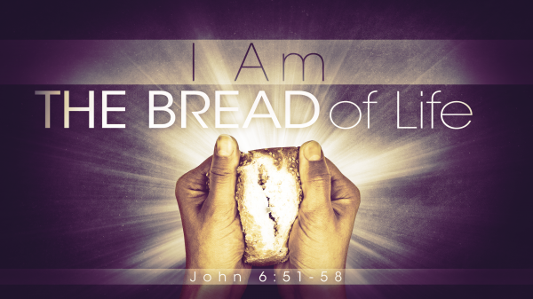 Bread of Life John 6